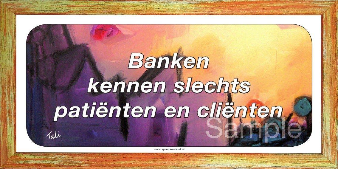 Banken kennen slechts patiënten en cliënten